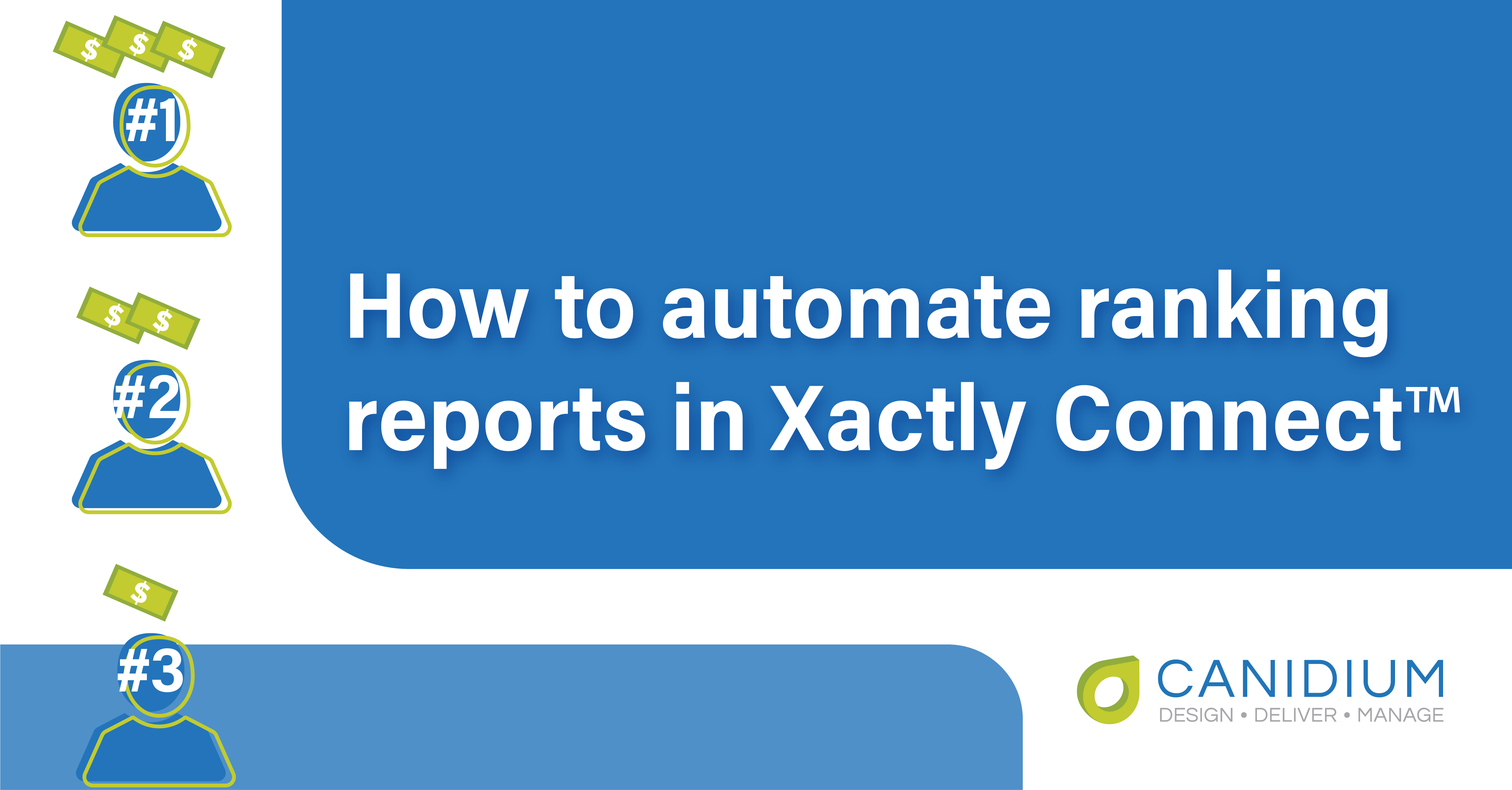 How to automate ranking reports in Xactly Connect™