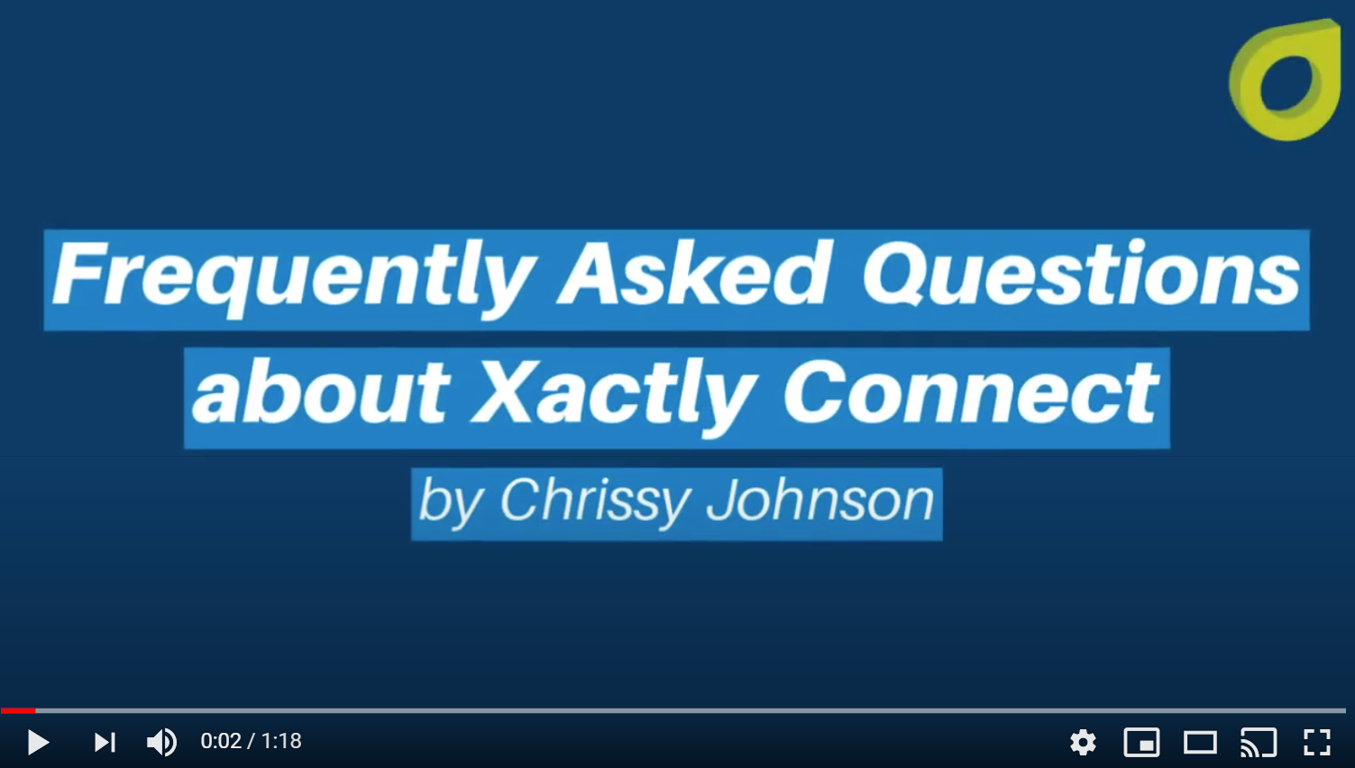 Frequently Asked Questions About Xactly Connect