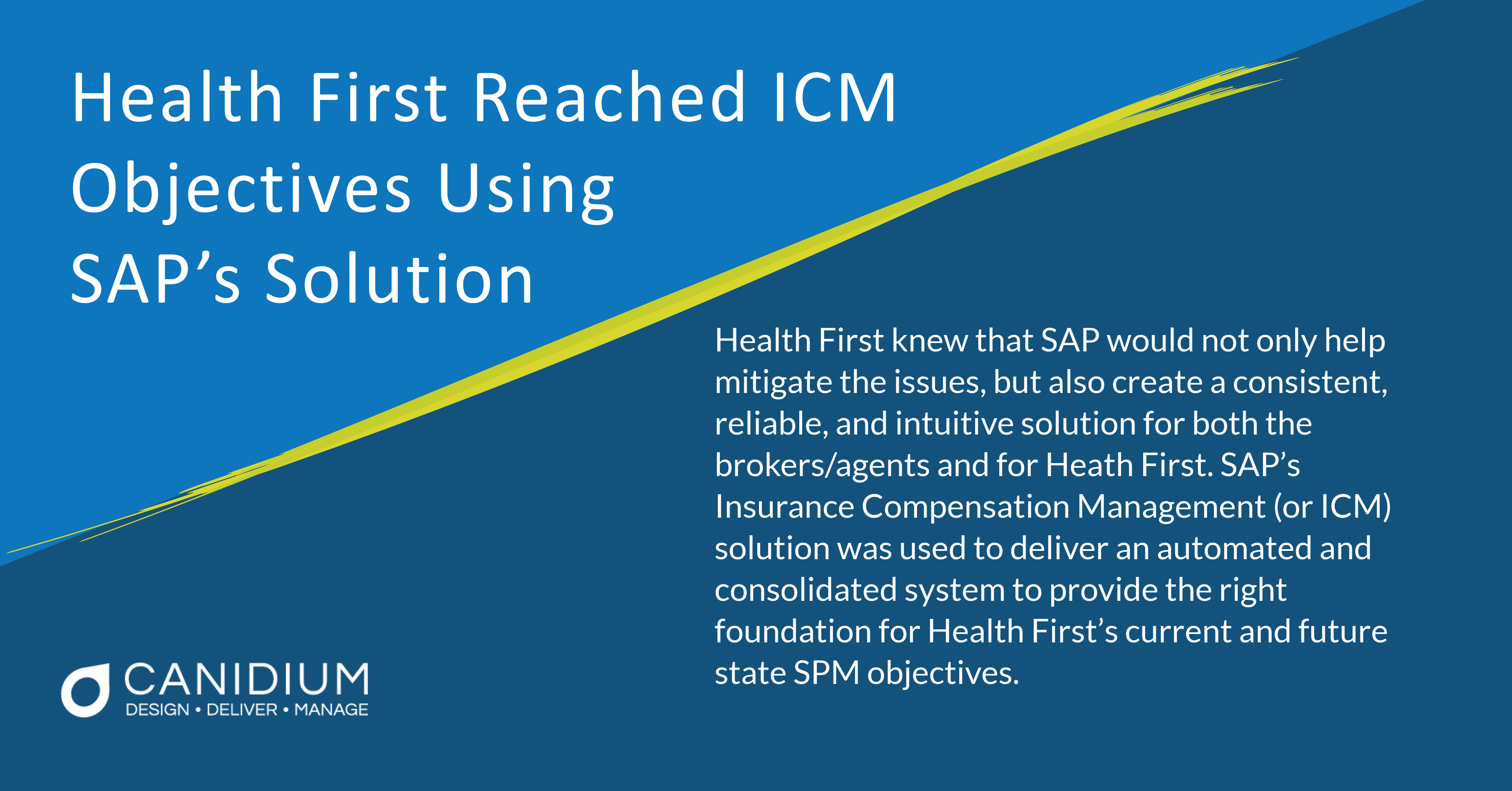Health First Reached ICM Objectives Using SAP®'s Solution